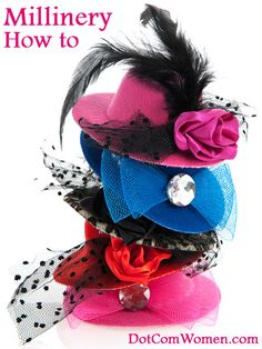 Millinery How to