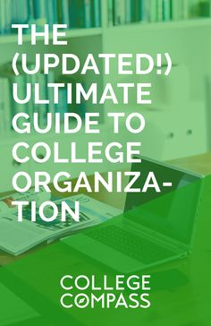 The UPDATED and expanded version of the most popular college organization post on Pinterest! Learn how to organize your college life here. Save this pin and click through to read.   College Compass via @collegecompassc