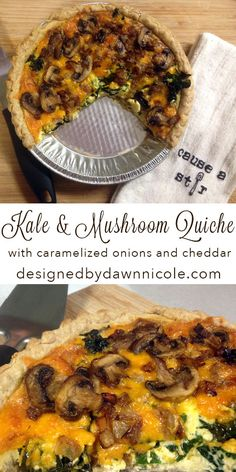 Kale and Mushroom Quiche {with Caramelized Onions and Cheddar}
