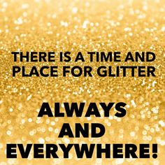 32 Ideas Party Girl Quotes Sparkle For 2019 Glitter Bomb, Glitter Girl, Sparkles Glitter, Glitter Nails, Party Girl Quotes, Glitter Wallpaper Iphone, Quotes To Live By, Me Quotes, Sparkle Quotes