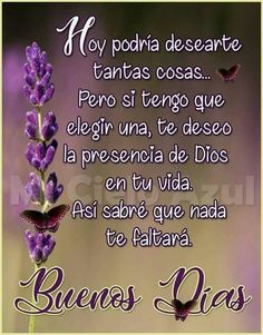 Quotes god is good dr. who 61 best Ideas Morning Greetings Quotes, Good Morning Messages, Good Morning Quotes, Spanish Inspirational Quotes, Spanish Quotes, New Quotes, Quotes To Live By, Love Quotes, Funny Quotes