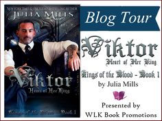 Viktor: Heart of Her King (Kings of the Blood #1) by Julia Mills {Tour} ~ Teasers – Angel's Guilty Pleasures