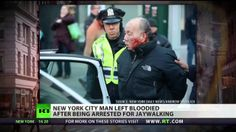 NYPD bloodied elderly man while arresting him for jaywalking