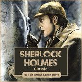 Sherlock Holmes Classics - Arthur Conan Doyle  |  #Classics  Sherlock Holmes Classics Arthur Conan Doyle Genre: Classics Price: Free Publish Date: January 25, 2013   About the Book Sherlock Holmes Classics Sherlock Holmes is a fictional detective created...