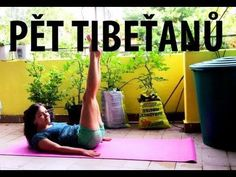 Pět Tibeťanů/ The Five Tibetans Fitness Tips, Fitness Motivation, Health Fitness, Lower Abs, Relax, Morning Yoga, My Yoga, I Work Out, Health Advice