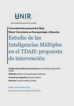 Estudio de las inteligencias múltiples en el TDAH Psychology, Spanish, Activities, Psp, International University, Proposal, Adhd, Inclusive Education, Books