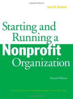 Starting and Running a Nonprofit Organization, 2nd Edition by Joan M. Hummel http://www.amazon.com/dp/0816627770/ref=cm_sw_r_pi_dp_i7paub18CXK11