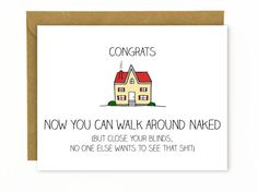 New home card congratulations homebuyer card hilarious homeowner funny new home housewarming congratulations card walk around naked m4hsunfo