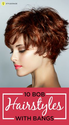 If you're looking out for a new haircut, then here are 10 fabulous and sexy bob hairstyles with bangs for the perfect look. #bobhairstyles