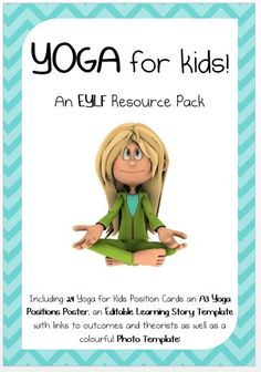 This pack contains 24 beautifully designed, easy to use yoga position cards for kids. It also contains an A3 poster with all 24 positions as well as a learning story template with links to outcomes and...