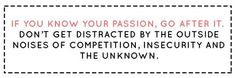encouraging post on following your passion in business