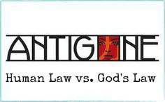 Conflict between Human Law and Law of God in Sophocles' Antigone