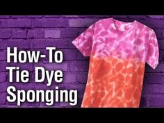How to sponge using Tie-Dye!