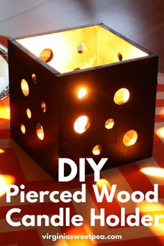 DIY Pierced Wood Candle Holder - Learn how to make a square candle holder with holes in the sides to let light from a candle shine through. Fun Crafts To Do, Easy Diy Crafts, Diy Craft Projects, Craft Ideas, Project Ideas, Diy Candles, Candle Jars, Halloween Displays, Wood Candle Holders
