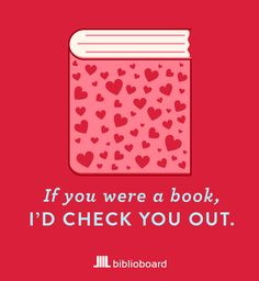 "biblioboard: ""Once again, the librarian and graphic design squad at BiblioBoard have teamed up to deliver you Valentines for book lovers! Happy Valentine's Day from us! Book Memes, Book Quotes, Librarian Humor, Design Squad, Library Books, Library Ideas, Library Memes, Inspirational Books, I Love Books"