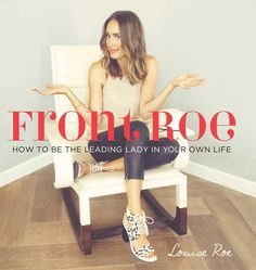 Louise Roe's new book is a must-read for the fashion obsessed.