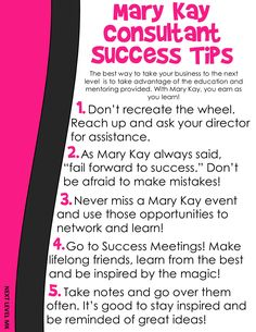 Five Days of Freebies Day 4 are these Mary Kay Consultant Success Tips! Share these with your unit and explain how much of a difference it really makes to follow all five of these tips!
