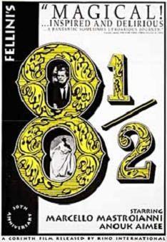 Federico Fellini  8 1/2 Otto e mezzo