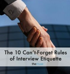 Even an applicant with an amazing application can blow it with less-than-ideal interview etiquette.