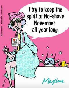 No Shave November - Maxine