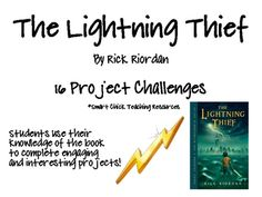 """A set of 16 challenges to use with the book, """"The Lightning Thief"""" , by Rick Riordan. The challenges are higher level and require students to write in a variety of ways, research, and create various products. 6th Grade Ela, 6th Grade Reading, Sixth Grade, Percy Jackson Lightning Thief, The Lightning Thief, Inquiry Based Learning, Project Based Learning, Book Club Books, The Book"""