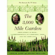 by Leslie Land (Author) Roger Phillips (Author)The 3,000 Mile Garden: An Exchange of Letters Between Two Eccentric Gourmet Gardeners by Leslie Land & Roger Phillips (H)