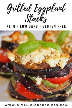 These grilled eggplant stacks are layered with tomato, basil pesto and Feta cheese for a colourful low carb eggplant dish.  #eggplant #lowcarb #keto #ketovegetarian #glutenfree Low Carb Vegetarian Recipes, Low Carb Chicken Recipes, Low Carb Recipes, Healthy Recipes, Free Recipes, Ketogenic Recipes, Vegetable Recipes, Delicious Recipes, Paleo