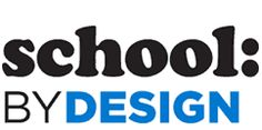 school by design