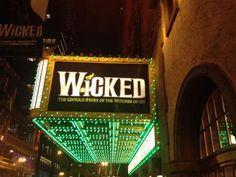 The marquee was officially greenified last night! #Wicked is HERE!