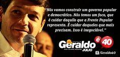 Imagem para Facebook da campanha de Geraldo Júlio à prefeitura de Recife. Faz parte de uma série de mensagens, com frases do candidato e de seus apoiadores (Eduardo Campos, Luciano Siqueira).