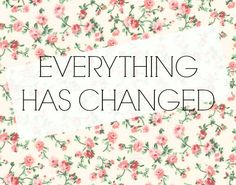 Taylor Swift and Ed Sheeran - Everything Has Changed