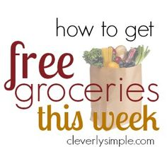 How to Get Free Groceries this week! Updated weekly with all the national stores!