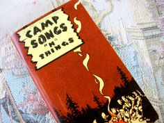 Vintage camp songs book. How fun! It would be cute decor in a vintage camper trailer.