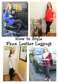 How to style Faux Leather Leggings from Spanx