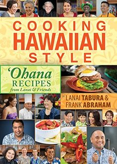 Cooking Hawaiian Style: Ohana Recipes from Lanai & Friends by Lanai Tabura - Perfect Christmas Gift!!  http://www.amazon.com/gp/product/1939487412/ref=as_li_tl?ie=UTF8&camp=1789&creative=9325&creativeASIN=1939487412&linkCode=as2&tag=cookhawastyl-20&linkId=GT7NOHY2HZNYZ7A6