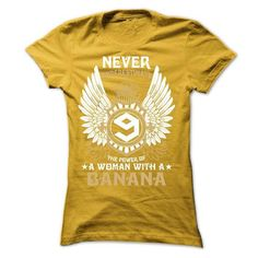 NEVER UNDERESTIMATE THE POWER OF A WOMAN WITH A BANANA - #hipster tee #cute sweatshirt. NEVER UNDERESTIMATE THE POWER OF A WOMAN WITH A BANANA, pink sweater,striped sweater. SECURE CHECKOUT =>...