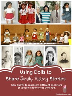Using Dolls to Share Family History Stories - sew outfits to represent different ancestors. #FamilyHistory #MyForeverFamily