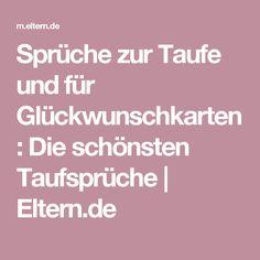 Sprüche zur Taufe und für Glückwunschkarten: Die schönsten Taufsprüche  | Eltern.de