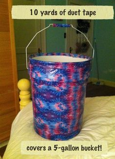 10 yards of duct tape covers a 5-gallon bucket!