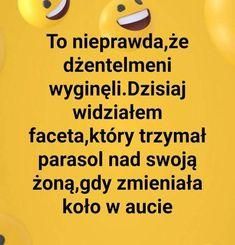 Best Memes, The Funny, Haha, Hilarious, Jokes, Motivation, Relationships, Humor, Polish Sayings