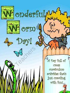 Wonderful Worm Day product from DragonsDenCurriculum on TeachersNotebook.com