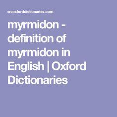 myrmidon - definition of myrmidon in English | Oxford Dictionaries