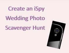 How to create an iSpy Wedding Photo Scavenger Hunt. Lots of ideas for your list! from the PhotoOpp Bride Edition blog  http://ourphotoopp.com