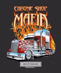 "Chrome Shop Mafia road show truck ""Inferno"" T-Shirt designdreated in Chevy Tattoo, Truck Tattoo, Show Trucks, Big Rig Trucks, Custom Big Rigs, Custom Trucks, Cartoon Car Drawing, Shelby Daytona, Truck Quotes"
