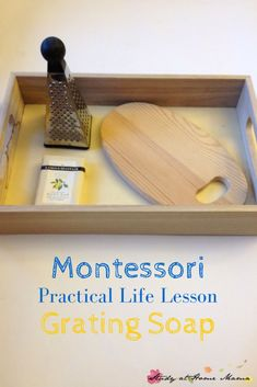 Montessori Practical Life Lesson for Grating Soap, a great kitchen preparation activity that also can be used to make clean mud or homemade detergent! Montessori Baby, Montessori Trays, Montessori Homeschool, Montessori Classroom, Montessori Materials, Montessori Activities, Preschool Activities, Montessori Bedroom, Homeschooling