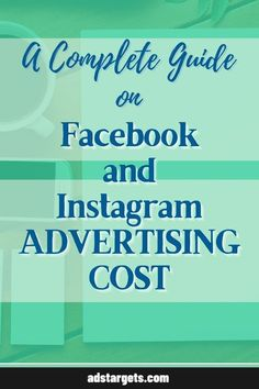In this guide, you will learn the Facebook and Instagram #advertising cost. Display Advertising, Advertising Campaign, Advertising Design, Facebook Ads Cost, Instagram Advertising, Target Audience, Learning, Promotional Design