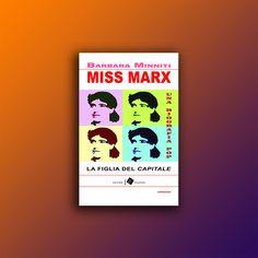 Miss Marx - Barbara Minniti Books, Ham, Biography, Libros, Book, Book Illustrations, Libri