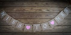 MISS to MRS  Engagement Wedding Banner  by BurlapBannerBoutique