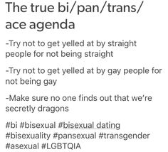 I'm not a dragon*laughs nervously*<<<i'm gay and i do not yell at bi/pan/trans people