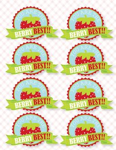 Berry Best free download. Use on a box of strawberries for an appreciation gift for teachers, friends. Cut out and use as cupcake topper. Lots of ideas to use these.